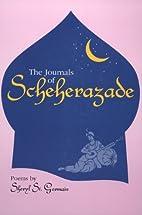 The Journals of Scheherazade: Poems by…