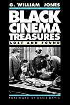 Black Cinema Treasures: Lost and Found by G.…