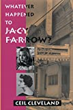 Cleveland, Ceil: Whatever Happened to Jacy Farrow?