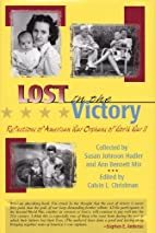 Lost in the Victory: Reflections of American…