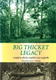 Loughmiller, Campbell: Big Thicket Legacy