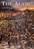 Thompson, Frank: The Alamo