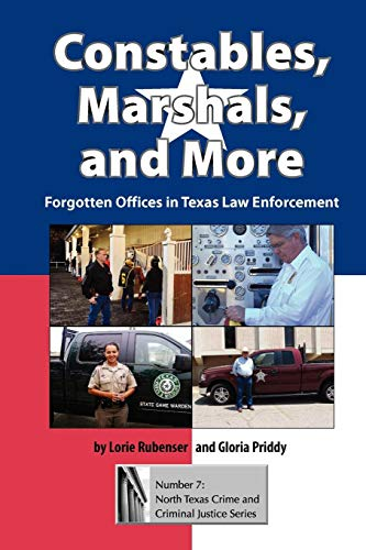 constables-marshals-and-more-forgotten-offices-in-texas-law-enforcement-north-texas-crime-and-criminal-justice-series