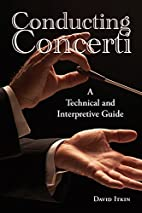 Conducting Concerti: A Technical and…