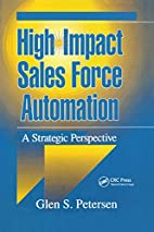 High-Impact Sales Force Automation: A…