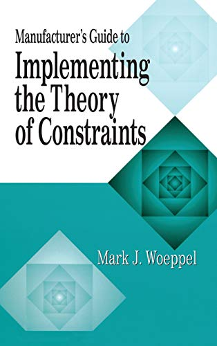 manufacturers-guide-to-implementing-the-theory-of-constraints-the-crc-press-series-on-constraints-management