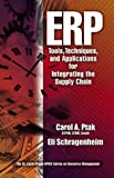 Carol A Ptak: ERP: Tools, Techniques, and Applications for Integrating the Supply Chain