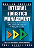 Schoensleben, Paul: Integral Logistics Management: Planning & Control of Comprehensive Business Practices
