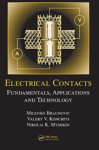 electrical-contacts-fundamentals-applications-and-technology-electrical-and-computer-engineering