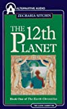 Sitchin, Zecharia: The 12th Planet (Earth Chronicles)