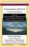 Walsch, Neale Donald: Conversations With God: An Uncommon Dialogue Answers to Life's Great Question Creating Your Desires, Facing Life's Challenges, Making relationships (Book One, Volume Two)