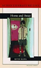 Home and Away by Kevin Kling
