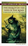 Kirsch, Jonathan: Harlot by the Side of the Road: Forbidden Tales of the Bible