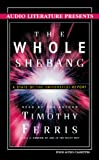 Ferris, Timothy: The Whole Shebang: A State-of-the Universe(s) Report
