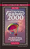 Bolles, Richard Nelson: What Color Is Your Parachute, 2000: A Practical Manual for Job-Hunters and Career-Changers