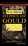 Gould, Stephen Jay: Full House: The Spread of Excellence from Plato to Darwin