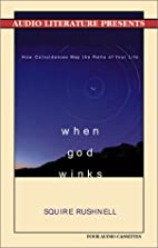 When God Winks: How the Power of Coincidence…