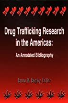 Drug trafficking research in the Americas :…