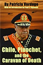 Chile, Pinochet, and the Caravan of Death by…