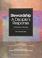 Stewardship: A Disciple's Response by…