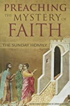 Preaching the Mystery of the Faith: The…