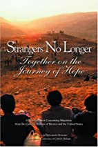 Strangers No Longer: Together on the Journey…