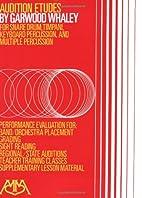 Audition Etudes: for Snare Drum, Timpani,…