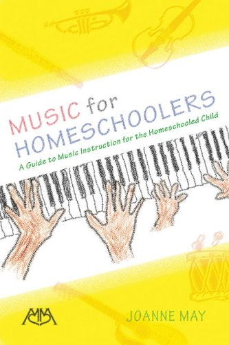 music-for-homeschoolers-a-guide-to-music-instruction-for-the-homeschooled-child