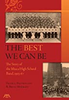 The Best We Can Be: The Story of the Ithaca…
