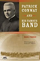 Patrick Conway and His Famous Band by Mark…
