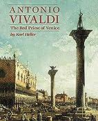 Antonio Vivaldi: The Red Priest of Venice by…