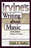Pauly, Reinhard G.: Irvine's Writing About Music