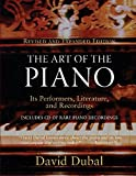 Dubal, David: The Art of the Piano: Its Performers, Literature and Recordings