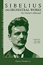 Sibelius Orchestral Works: An Owner's…