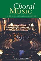 Choral Music in the Nineteenth Century by…