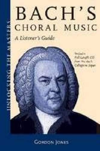 bachs-choral-music-unlocking-the-masters-series-no-20