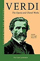 Verdi : the operas and choral works by…