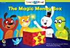 Magic Money Box (Learn to Read, Read to…