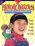 Fitzpatrick, Jo: Phonemic Awareness: Playing With Sounds to Strengthen Beginning Reading Skills