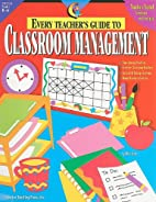 Every Teacher's Guide to Classroom…