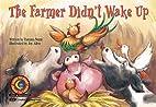 The Farmer Didn't Wake Up (Fun &…