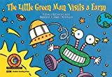 Kimberlee Graves: The Little Green Man Visits a Farm Learn to Read, Fun & Fantasy (Fun and Fantasy Learn to Read)