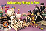 Kimberlee Graves: Collecting Things Is Fun! Learn to Read, Fun & Fantasy (Learn to Read Fun and Fantasy)