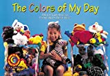 Kimberlee Graves: The Colors of My Day Learn to Read, Fun & Fantasy (Learn to Read Fun and Fantasy)