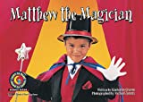 Kimberlee Graves: Matthew the Magician Learn to Read, Science
