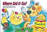 Kimberlee Graves: Where Did It Go? Learn to Read, Science (Science Learn to Read, Read to Learn)