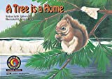 Alden Kelley: A Tree Is a Home (Learn to Read Science Series)