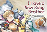 Kimberlee Graves: I Have a New Baby Brother Learn to Read, Science