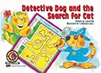 Detective Dog and the Search for Cat by…