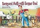 Barnyard Math With Farmer Fred by Sandi Hill